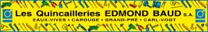 Quincailleries Edmond-BAUD S.A